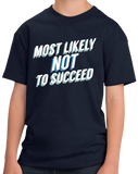 Youth Navy Most Likely Not To Succeed - Stoner Pride High School Humor T-shirt