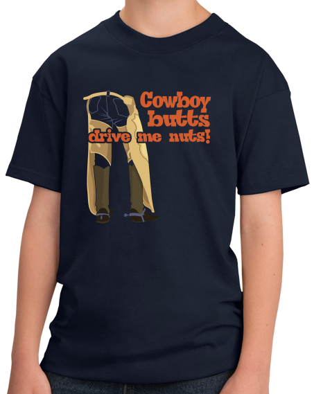 Youth Navy Cowboy Butts Drive Me Nuts - Cowboy Lover Rodeo Rider Love Cute T-shirt