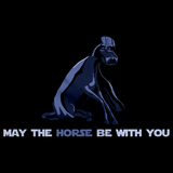 MAY THE HORSE BE WITH YOU Black art preview