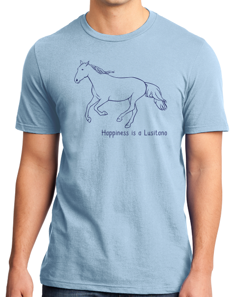 Standard Light Blue Happiness is a Lusitano - Horse Lover Favorite Breed Lusitano T-shirt