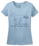 Ladies Light Blue Boys, Girls, & Trakehners = Kids - Horse Lover Trakehner Family T-shirt