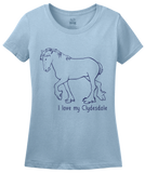 Ladies Light Blue I Love my Clydesdale - Horse Lover Clydesdale Breed Favorite T-shirt