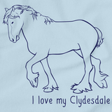 I Love My Clydesdale | Horse Lover Light blue art preview