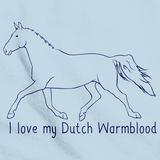 I Love My Dutch Warmblood | Horse Lover Light blue art preview
