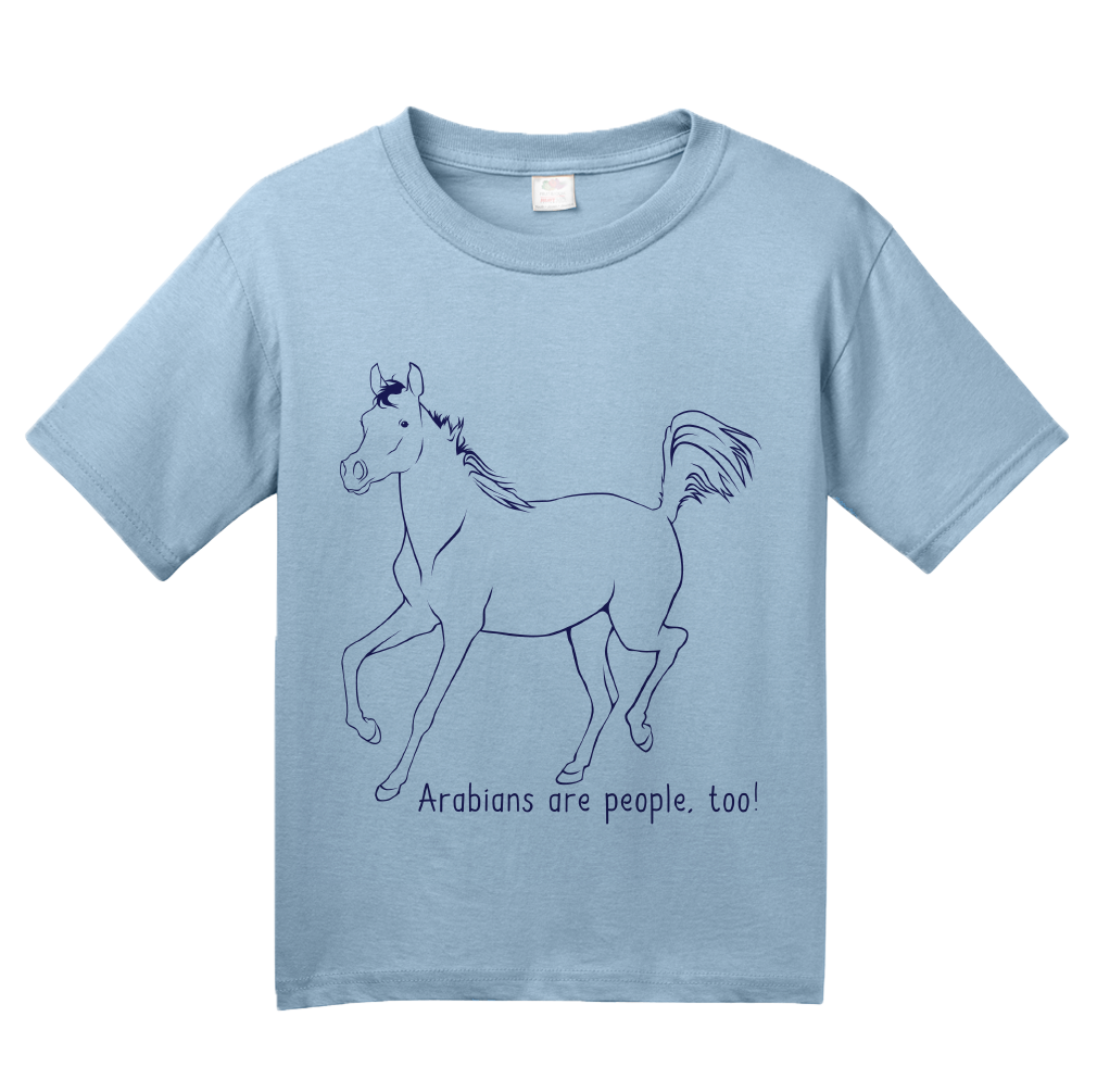 Youth Light Blue Arabians are People, Too! - Horse Lover Arabians Cute Gift T-shirt