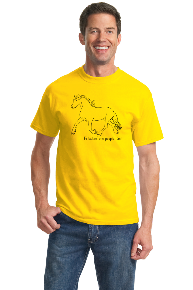 Standard Yellow Friesians are People, Too! - Horse Lover Friesians Cute T-shirt