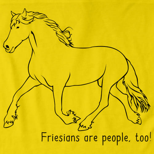 Friesians Are People, Too! | Horse Lover Yellow art preview