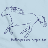 Haflingers Are People, Too! | Horse Lover Light blue art preview