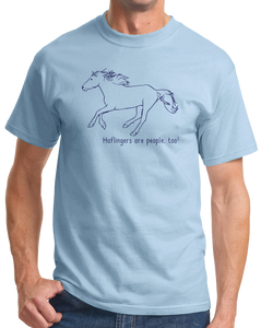 Standard Light Blue Haflingers are People, Too! - Horse Lover Haflingers Cute T-shirt