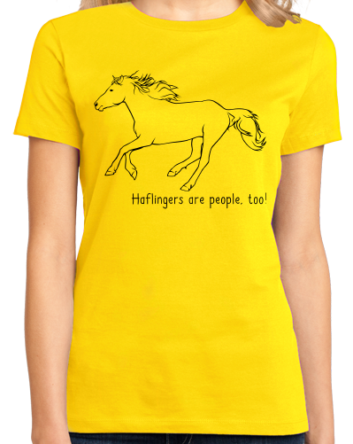 Ladies Yellow Haflingers are People, Too! - Horse Lover Haflingers Cute T-shirt