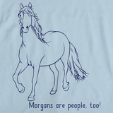 Morgans Are People, Too! | Horse Lover Light blue art preview