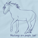 Mustangs Are People, Too! | Horse Lover Light blue art preview