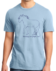Standard Light Blue Mustangs are People, Too! - Horse Lover Mustang Cute Gift T-shirt