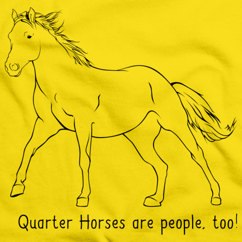 Quarter Horses Are People, Too! | Horse Lover Yellow Art Preview