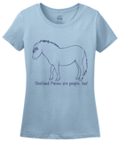 Ladies Light Blue Shetland Ponies are People, Too! - Horse Love Shetland Pony Cute T-shirt