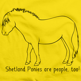 Shetland Ponies Are People, Too! | Horse Lover Yellow art preview