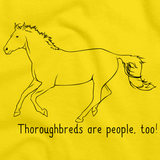 Thoroughbreds Are People, Too! | Horse Lover Yellow art preview