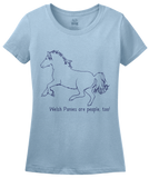 Ladies Light Blue Welsh Pony And Cobs are People, Too! - Horse Love Welsh Pony T-shirt