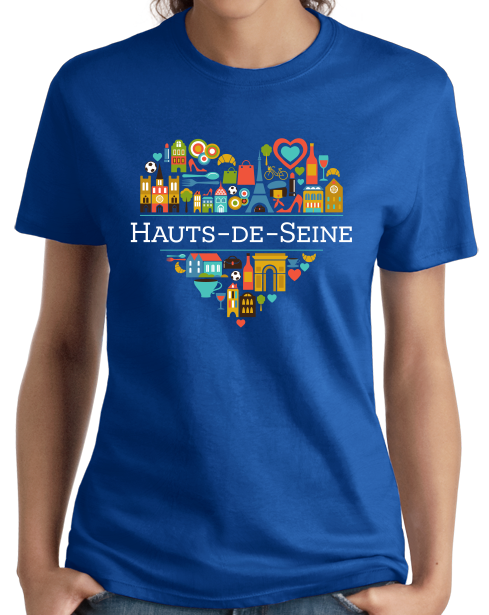 Ladies Royal France Love: Hauts De Seine - French Culture Iconography Cute T-shirt