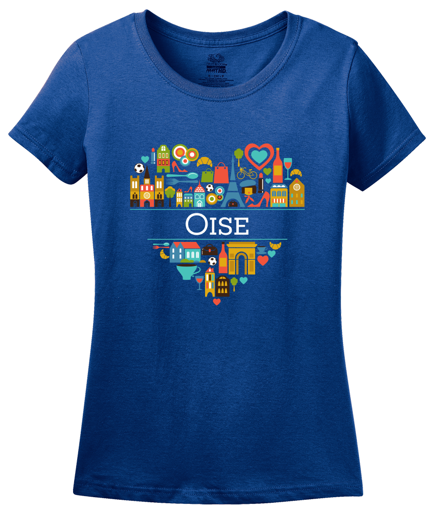 Ladies Royal France Love: Oise - French Pride Heritage Picardy Cute Culture T-shirt