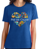 Ladies Royal France Love: Pas De Calais - French Geography Dover Cute T-shirt