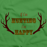 IF I'M HUNTING, I'M HAPPY Green art preview