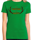 Ladies Green If I'm Hunting, I'm Happy - Hunter Humor Pride Gift Funny T-shirt