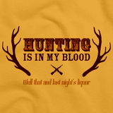 HUNTING & LIQUOR ARE IN MY BLOOD Gold art preview