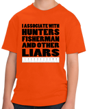 Youth Orange I Associate With Hunters, Fishers, And Other Liars - Hunter Joke T-shirt