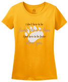 Ladies Gold No Need To Be Faster Than A Bear, Just You! - Hunting Joke Funny T-shirt