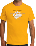 Standard Gold No Need To Be Faster Than A Bear, Just You! - Hunting Joke Funny T-shirt