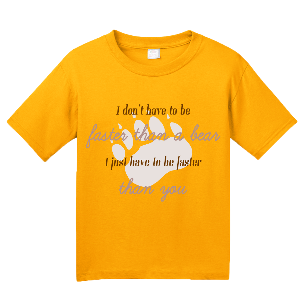 Youth Gold No Need To Be Faster Than A Bear, Just You! - Hunting Joke Funny T-shirt