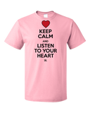 Standard Pink Keep Calm and Listen To Your Heart T-shirt