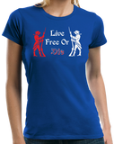 Ladies Royal Live Free or Die - Patriotic New Hampshire Revolutionary War