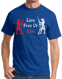 Unisex Royal Live Free or Die - Patriotic New Hampshire Revolutionary War
