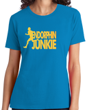 Ladies Aqua Blue Endorphin Junkie- Extreme Sports Workout Fitness T-shirt