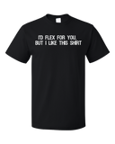 Unisex Black I'd Flex for You, But… - Bodybuilder Fitness Humor Cocky Funny