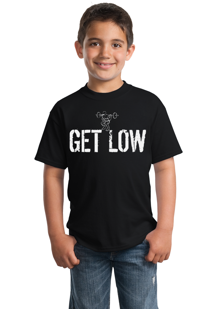 Youth Black Get Low - Dead Lift Humor Gym Rat Squatting Joke Fitness Pride T-shirt