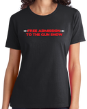 Ladies Black Free Admission To The Gun Show - Gym Rat Bodybuilder Fitness T-shirt