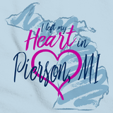 I Left my Heart in Pierson, MI | Michigan Pride Ladies