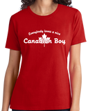 Ladies Red Everybody Loves A Nice Canadian Boy - Canada Pride Love Canuck T-shirt