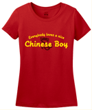 Ladies Red Everybody Loves A Nice Chinese Boy - China Chinese Heritage Gift T-shirt
