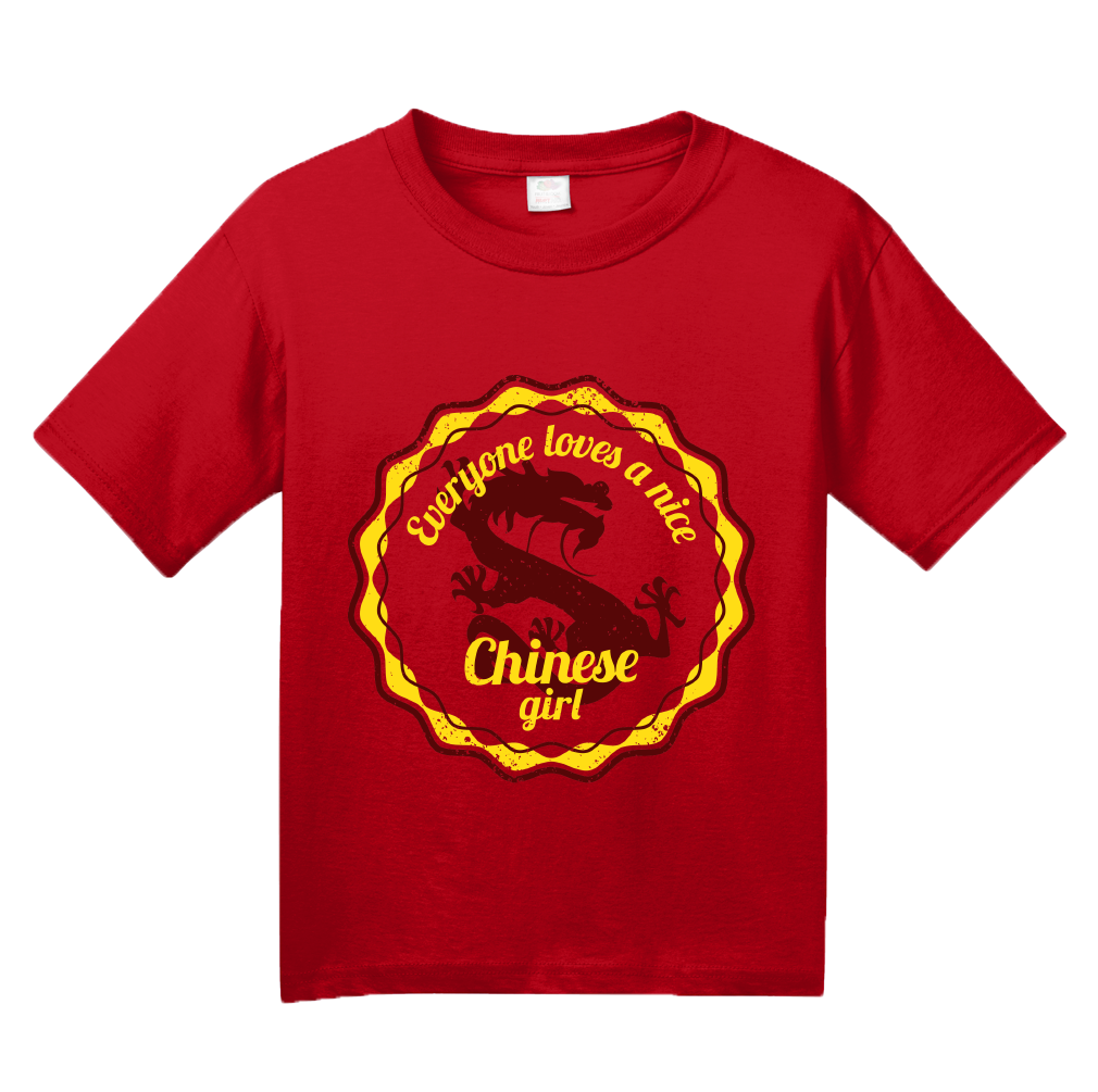 Youth Red Everyone Loves A Nice Chinese Girl - China Pride Heritage T-shirt