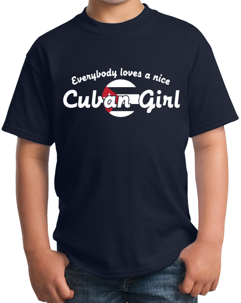 Youth Navy Everyone Loves A Nice Cuban Girl - Cuba Cute Cuban Love Heritage T-shirt
