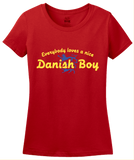Ladies Red Everyone Loves A Nice Danish Boy - Denmark Love Heritage Gift T-shirt