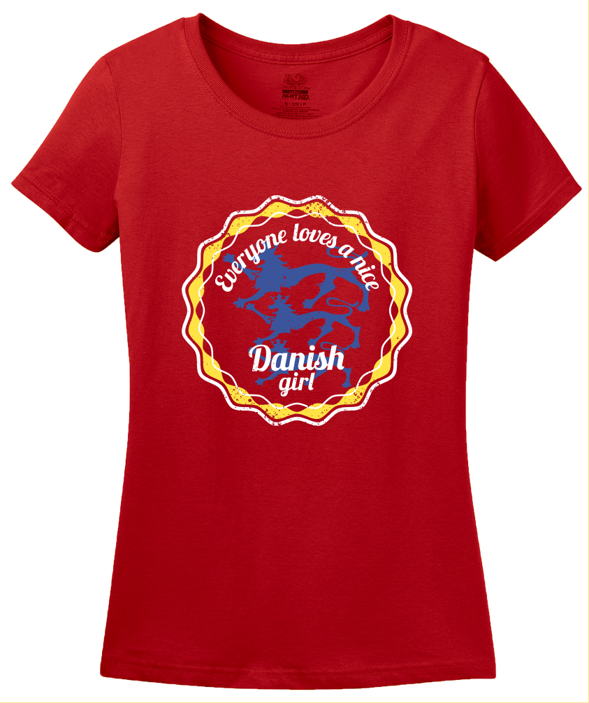 Ladies Red Everyone Loves A Nice Danish Girl - Denmark Love Heritage Gift T-shirt