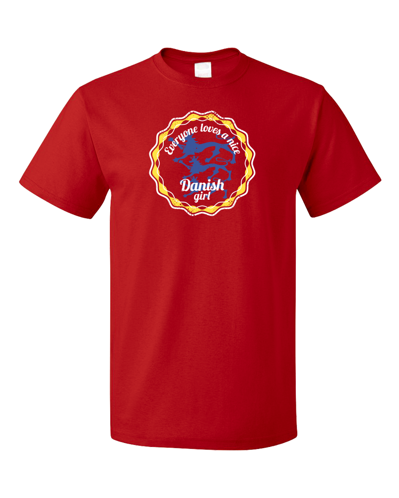 Standard Red Everyone Loves A Nice Danish Girl - Denmark Love Heritage Gift T-shirt