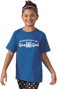 Youth Royal Everyone Loves A Nice Greek Girl - Greece Pride Ancestry Gift T-shirt
