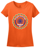 Ladies Orange Everyone Loves A Nice Indian Girl - India Pride Heritage Gift T-shirt