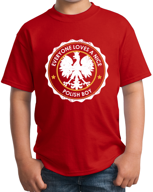 Youth Red Everyone Loves A Nice Polish Boy - Poland Polska Heritage Pride T-shirt